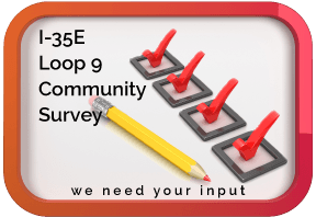 Community Survey I-35E and Loop9